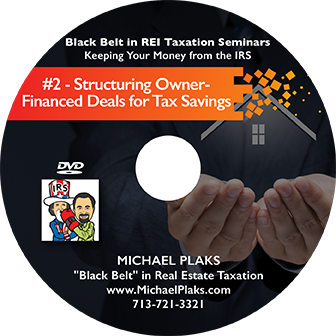 fortunately in this class you will learn how to modify the structure of your owner financing deals to minimize your taxes both for rental properties and